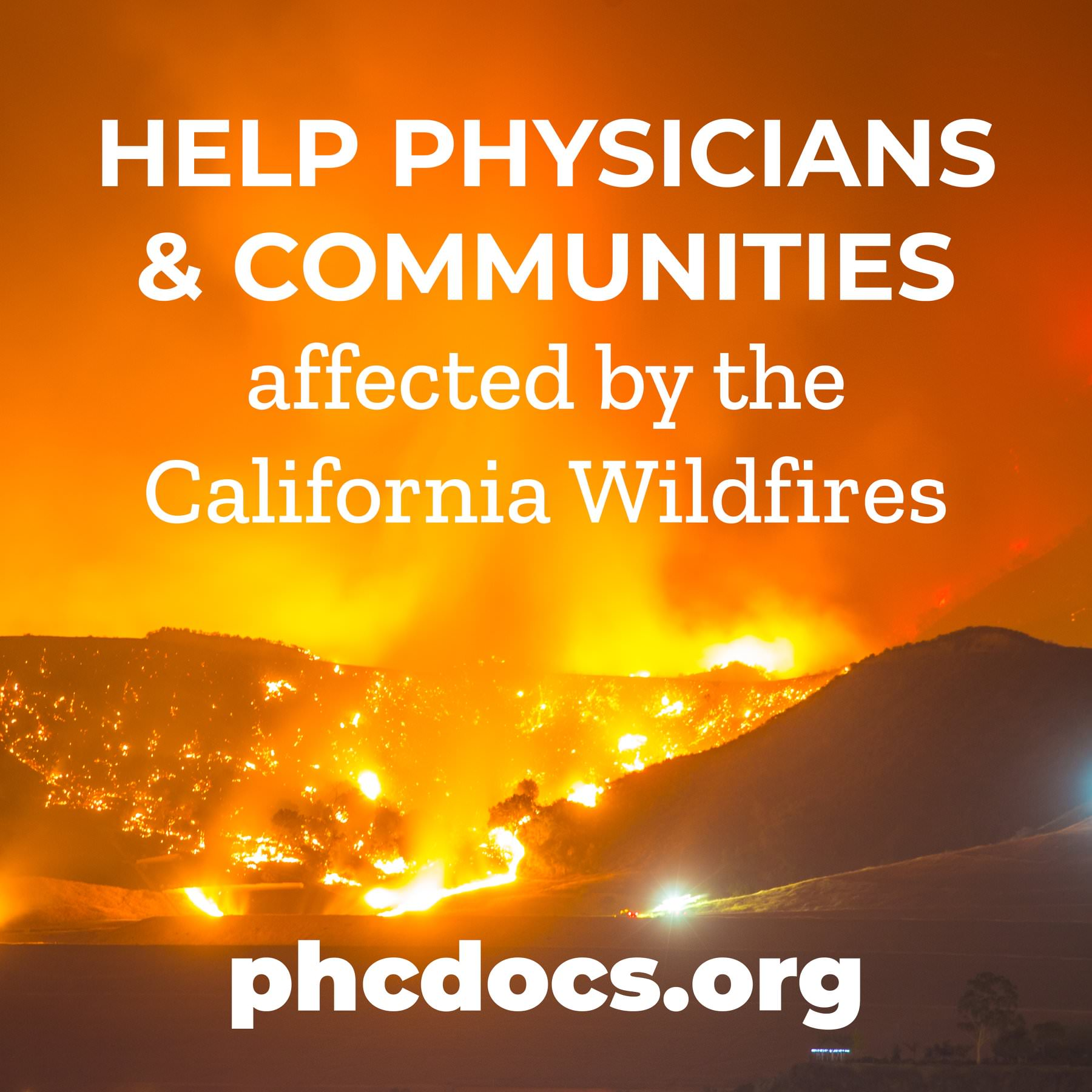 CMA and PHC Launch Wildfire Relief Campaign to Support Impacted Physicians